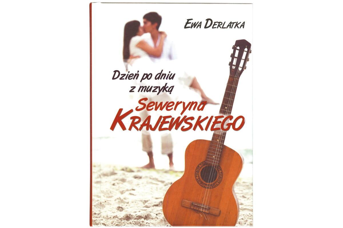 """Ewa Derlatka """"Dzień po dniu z muzyką Seweryna Krajewskiego"""""""
