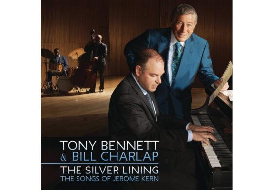 "Tony Bennett & Bill Charlap ""The Silver Lining: The Songs of Jerome Kern"" – recenzja płyty"