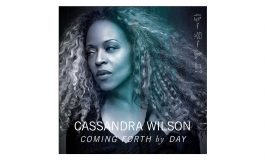 "Cassandra Wilson ""Coming Forth By Day"" – recenzja"