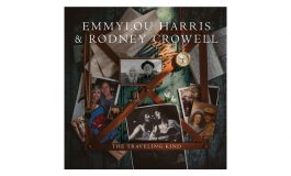 "Emmylou Harris & Rodney Crowell ""The Traveling Kind"""