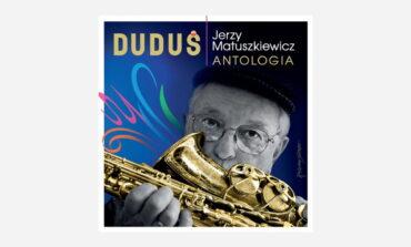 """Jerzy Matuszkiewicz """"Antologia"""" – recenzja"""