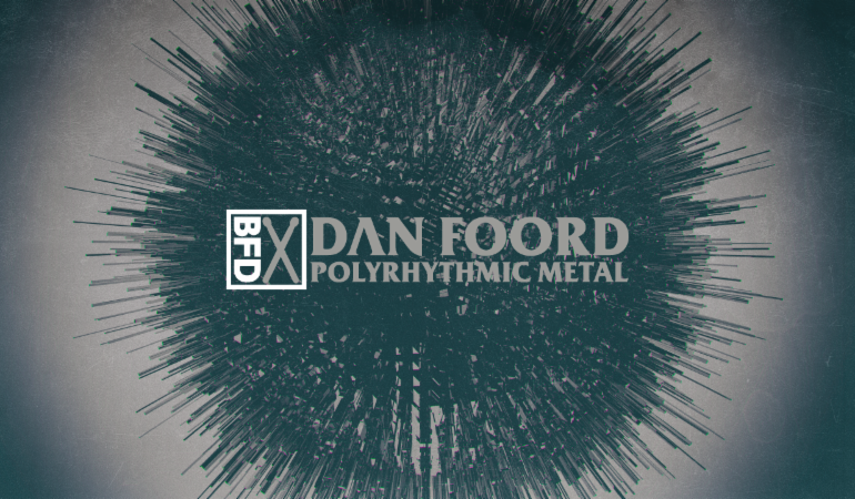 FXpansion Dan Foord Polyrhythmic Metal