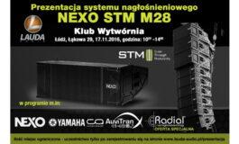 NEXO STM M28 – prezentacja w Łodzi