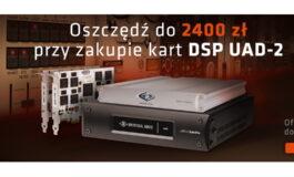 Promocja kart Universal Audio UAD-2