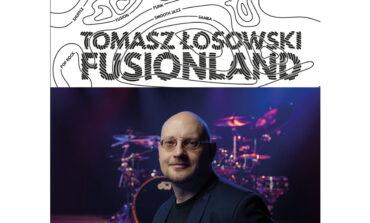 """Tomasz Łosowski """"Fusionland"""" – recenzja"""