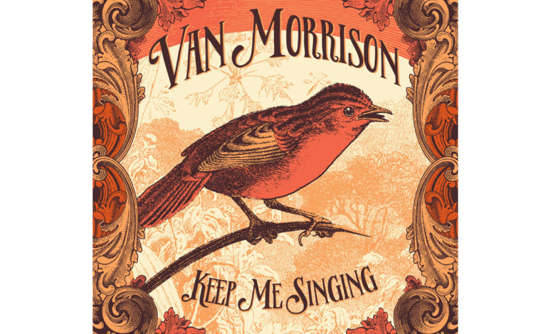 "Van Morrison ""Keep Me Singing"" – recenzja"