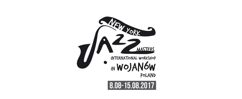 """""""New York Jazz Masters – International Jazz Workshop"""" – Wojanów 2017"""