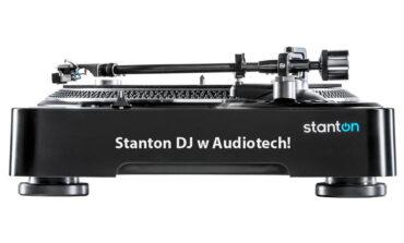 Stanton DJ w Audiotechu