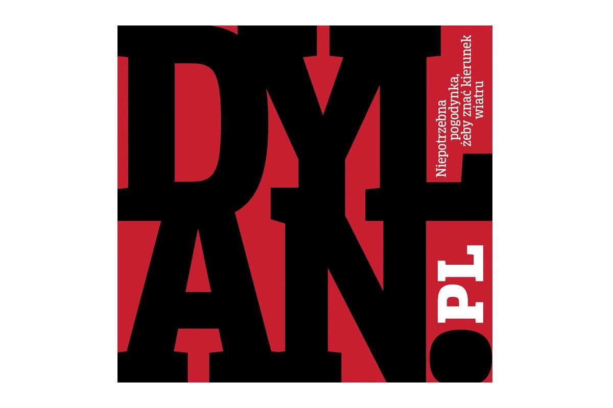 """Dylan.pl """"Niepotrzebna pogodynka, żeby znać kierunek wiatru"""" – recenzja płyty"""