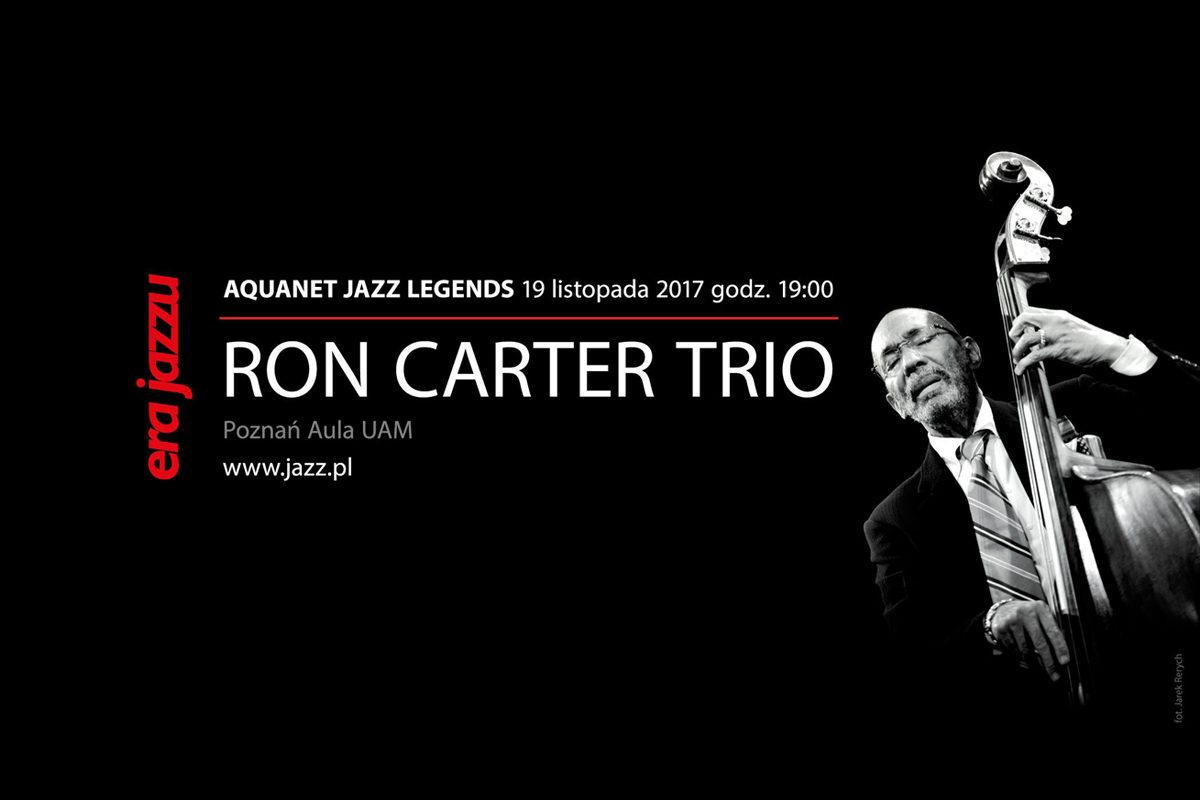 Ron Carter – Jazz Legend Trio – koncert w Poznaniu