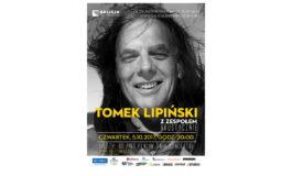 Tomek Lipiński akustycznie w Krakowie