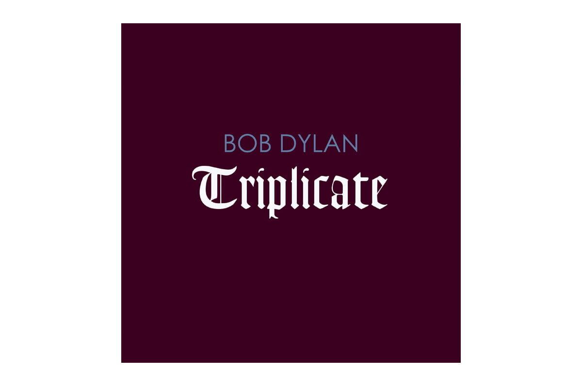 "Bob Dylan ""Triplicate"" – recenzja"