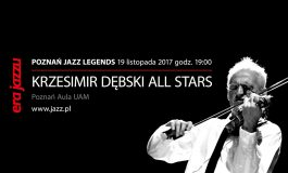 Krzesimir Dębski All Stars – Poznań Jazz Legends