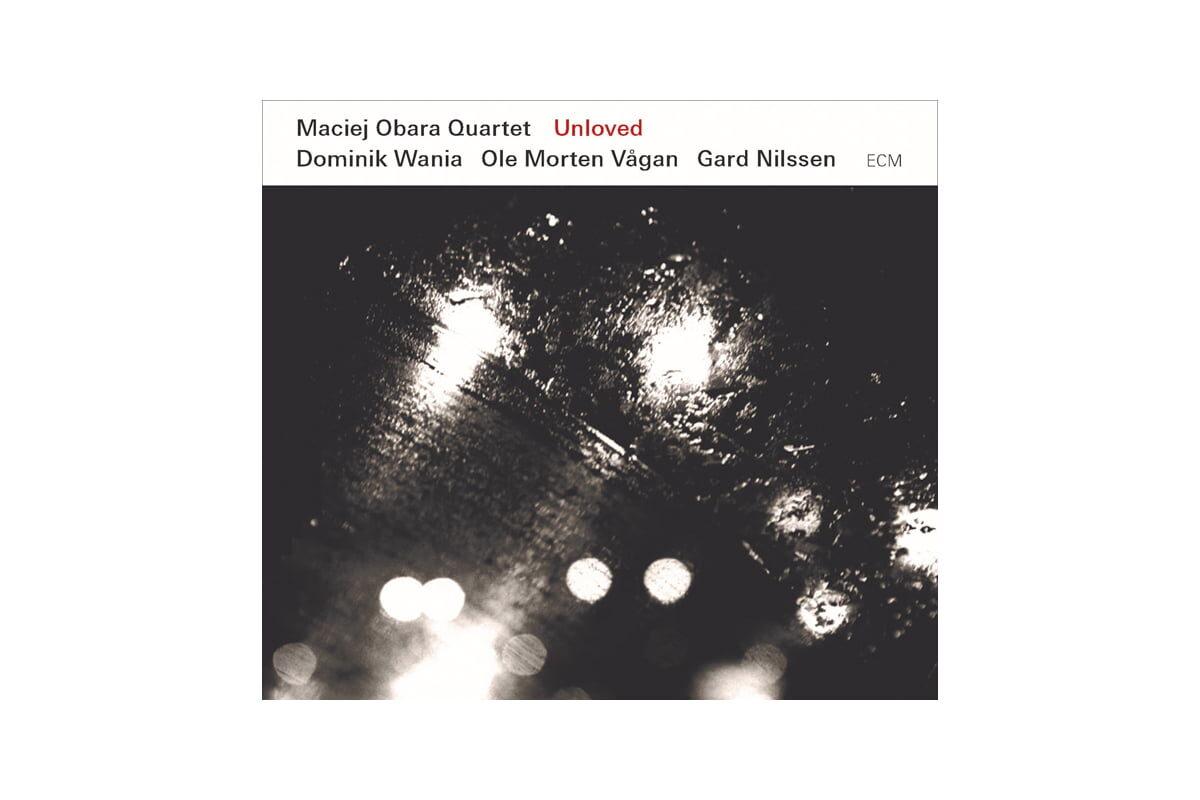 """Maciej Obara Quartet """"Unloved"""""""