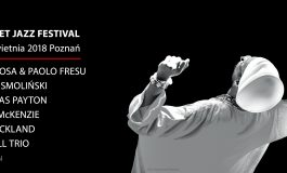 ERA JAZZU: Aquanet Jazz Festival w Poznaniu