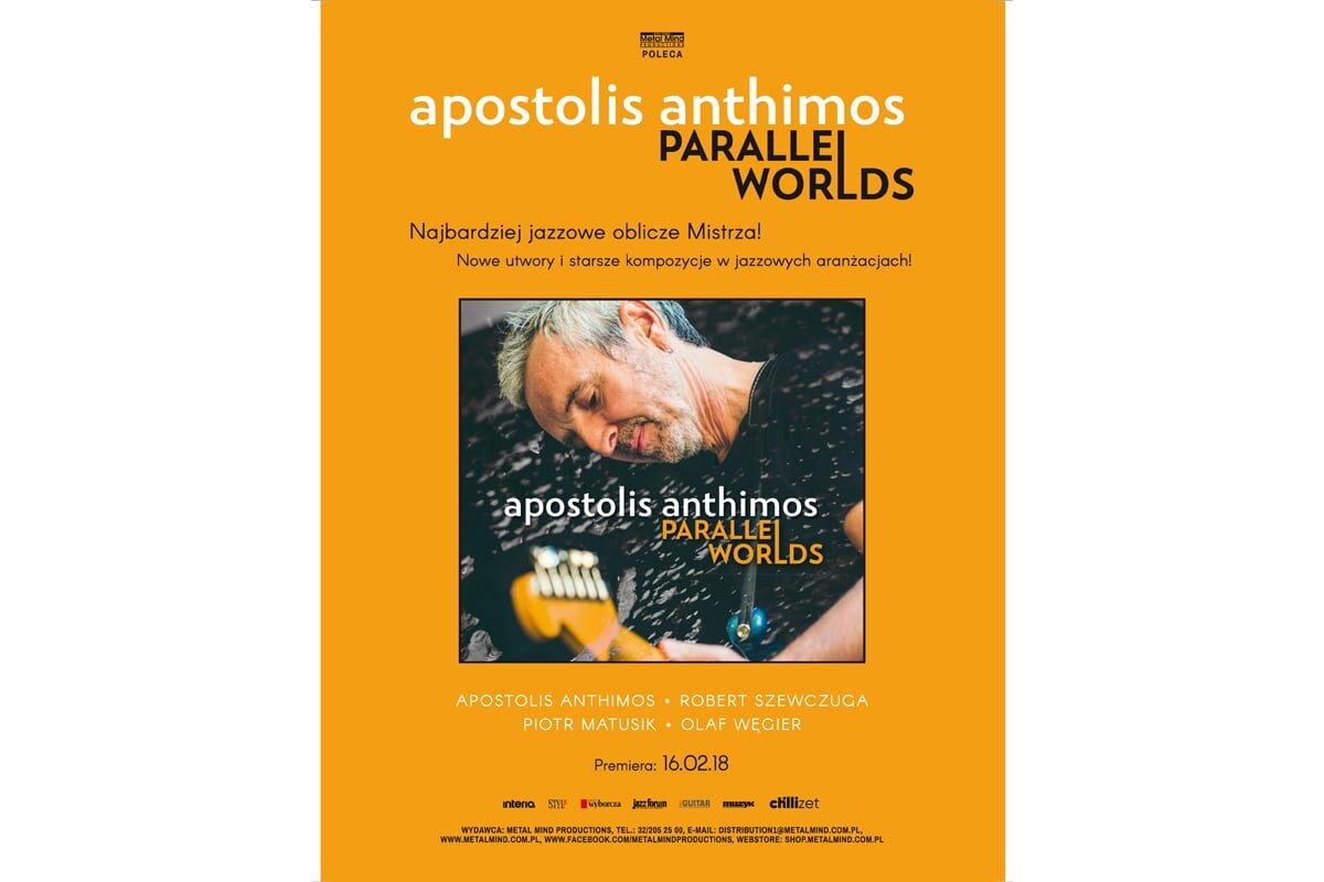 """Apostolis Anthimos """"Parallel Worlds"""" – premiera"""