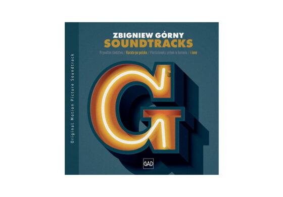 """Zbigniew Górny o płycie """"Soundtracks"""""""