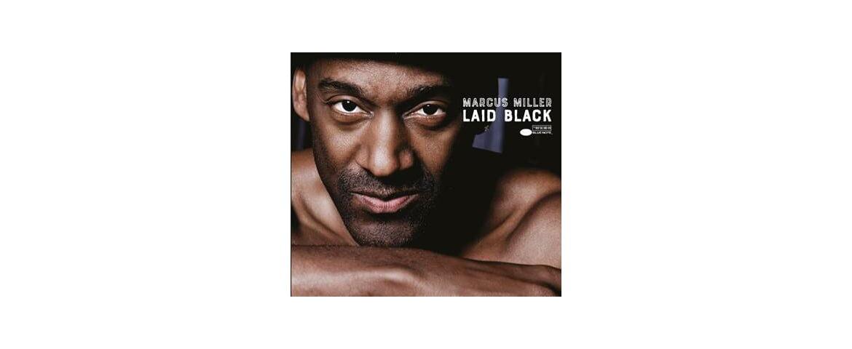 """Laid Black"" – nowa płyta Marcusa Millera"
