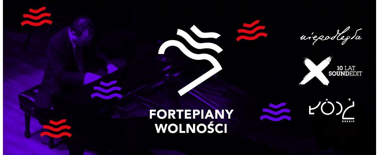 """""""Fortepiany Wolności"""" – koncerty na Dworcu Łódź Fabryczna i w EC1"""