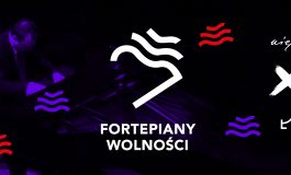 """""""Fortepiany Wolności"""" / 10. Festiwal Soundedit"""