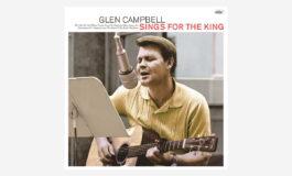 "Glen Campbell ""Sings For The King"" – recenzja"