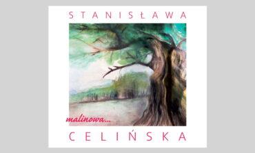 """Stanisława Celińska """"Malinowa"""" – recenzja"""