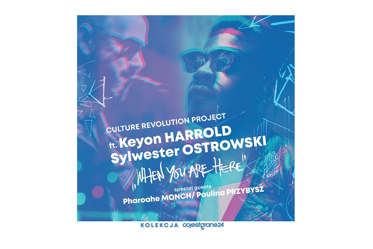 """Culture Revolution Project"" + Keyon Harrold w Polsce"