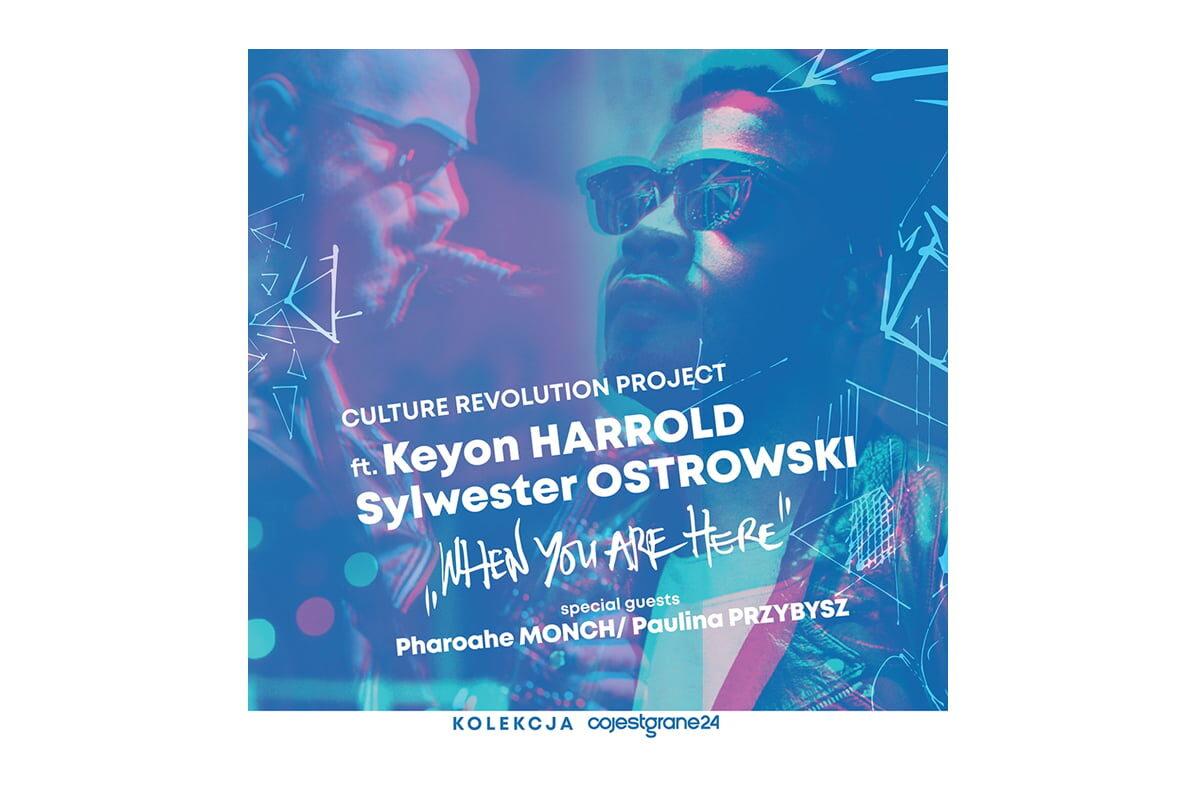 """Culture Revolution Project"" + Keyon Harrold w Polsce"