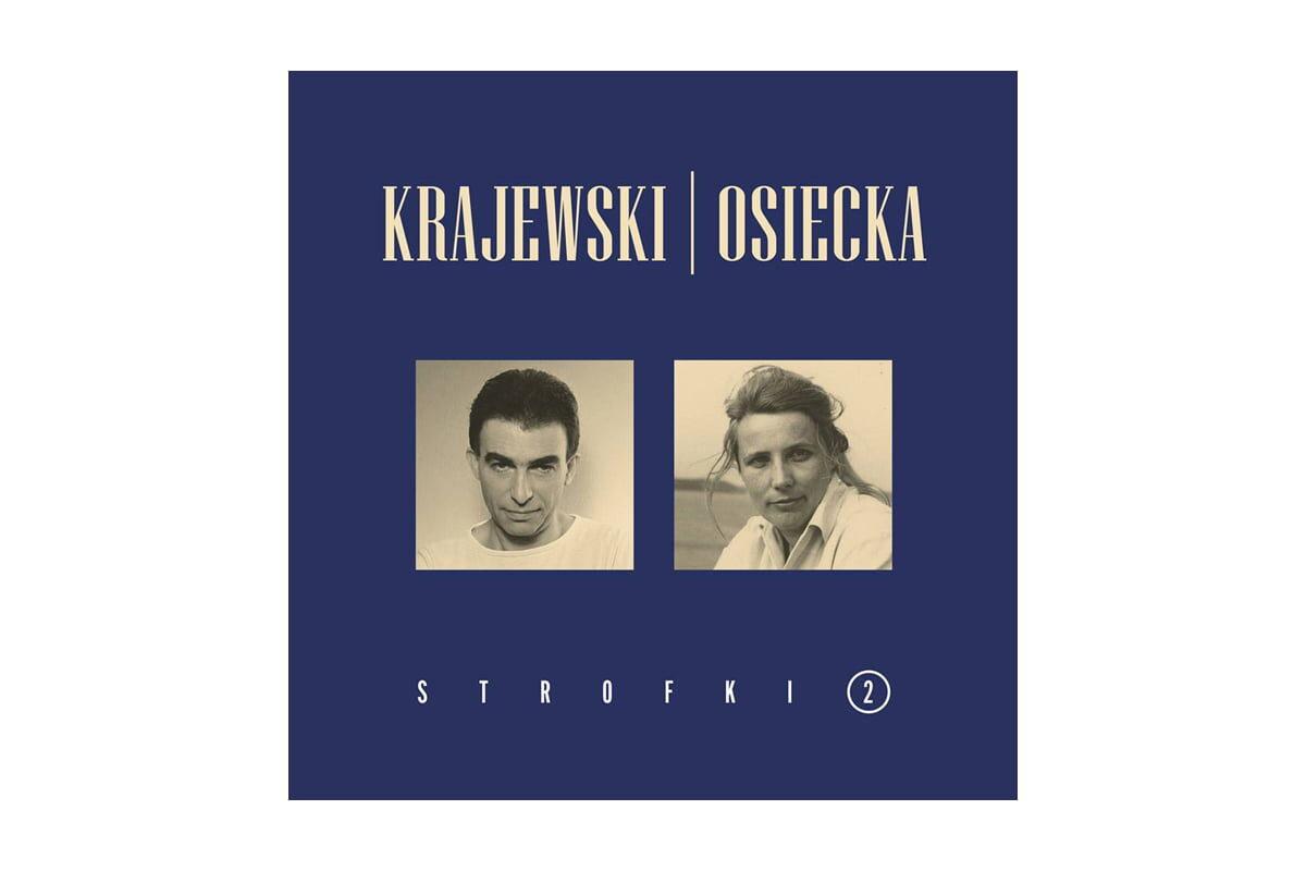 """Seweryn Krajewski & Agnieszka Osiecka """"Strofki 2"""" – recenzja"""
