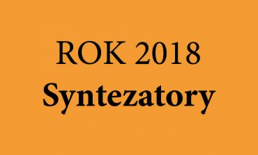 Rok 2018 – syntezatory