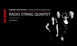 Era Jazzu – Radio String Quartet zagra Komedę