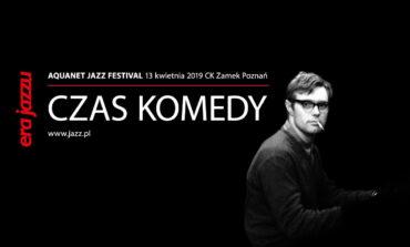 """Era Jazzu – """"Czas Komedy"""" w kwietniu w Poznaniu"""