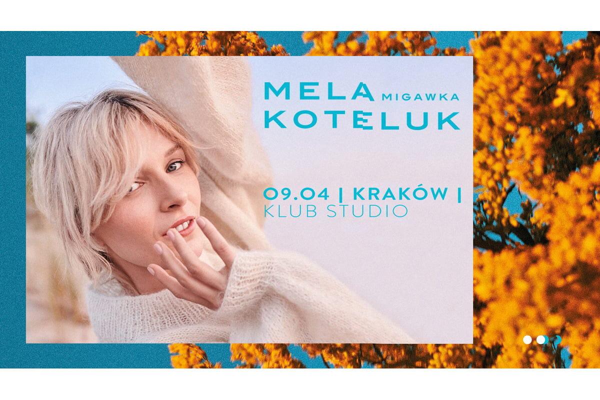 Mela Koteluk wystąpi w Krakowie