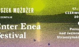 Enter Enea Festival 2019 już wkrótce