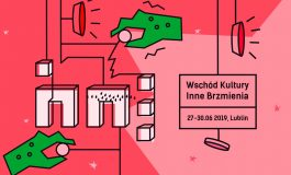 Wschód Kultury – Inne Brzmienia Art'n'Music Festival 2019