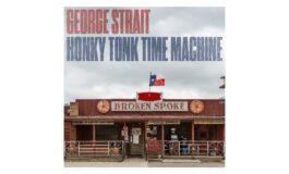 "George Strait ""Honky Tonk Time Machine"" – recenzja"