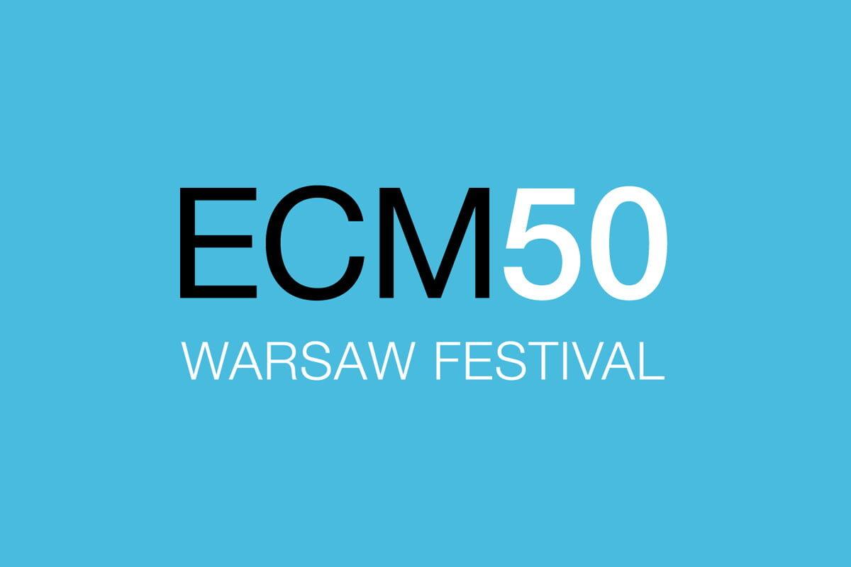 ECM50 Warsaw Festival już w listopadzie