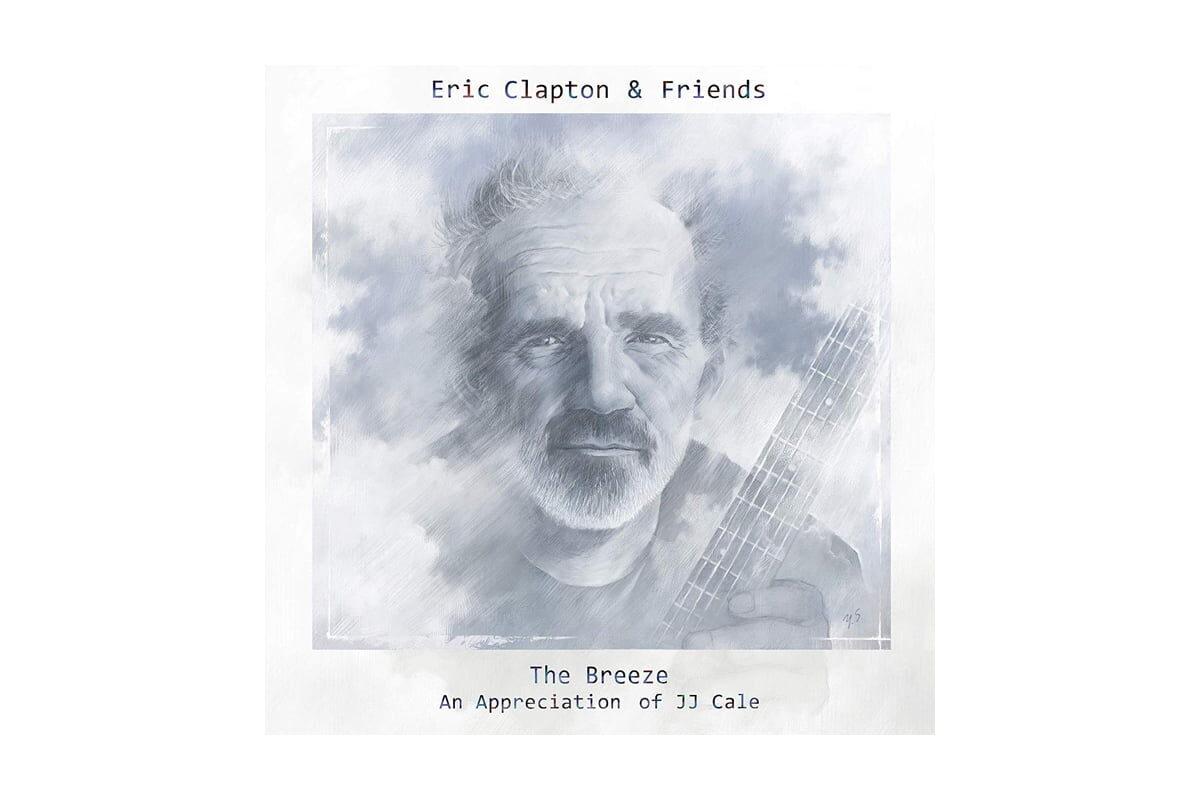 "Eric Clapton & Friends ""The Breeze: An Appreciation of J.J. Cale"""