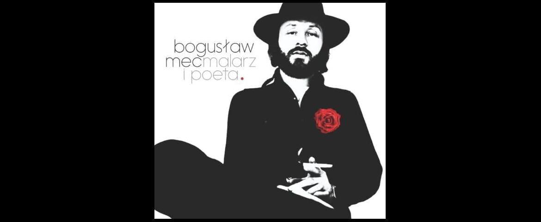 Bogusław Mec – wspomnienie