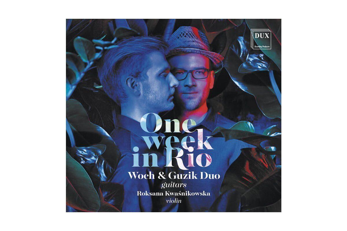 """Woch & Guzik Duo / Roksana Kwaśnikowska """"One Week in Rio"""""""