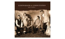 "Alison Krauss & Union Station ""Paper Airplane"" – recenzja"