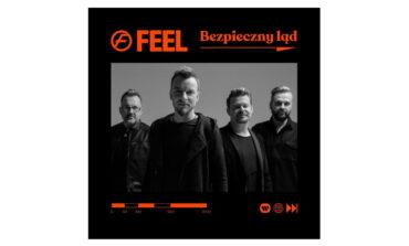 """Feel """"Bezpieczny ląd"""" – premiera singla"""