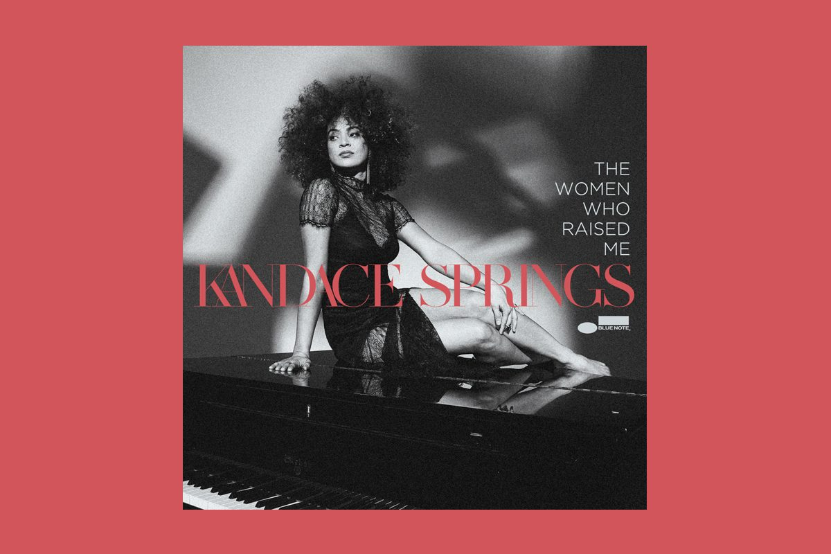 "Kandace Springs ""The Women Who Raised Me"""