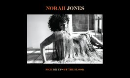 """Norah Jones – płyta """"Pick Me Up Off The Floor"""" i pierwszy singiel"""