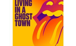 "The Rolling Stones – ""Living in a Ghost Town"""