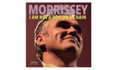 "Morrissey ""I Am Not A Dog On A Chain"" – recenzja"