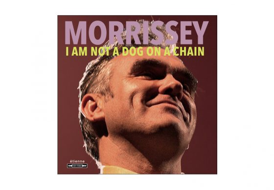 """Morrissey """"I Am Not A Dog On A Chain"""" – recenzja"""