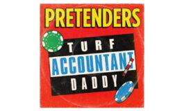 """Pretenders """"Turf Accountant Daddy"""" – nowy singiel i klip"""