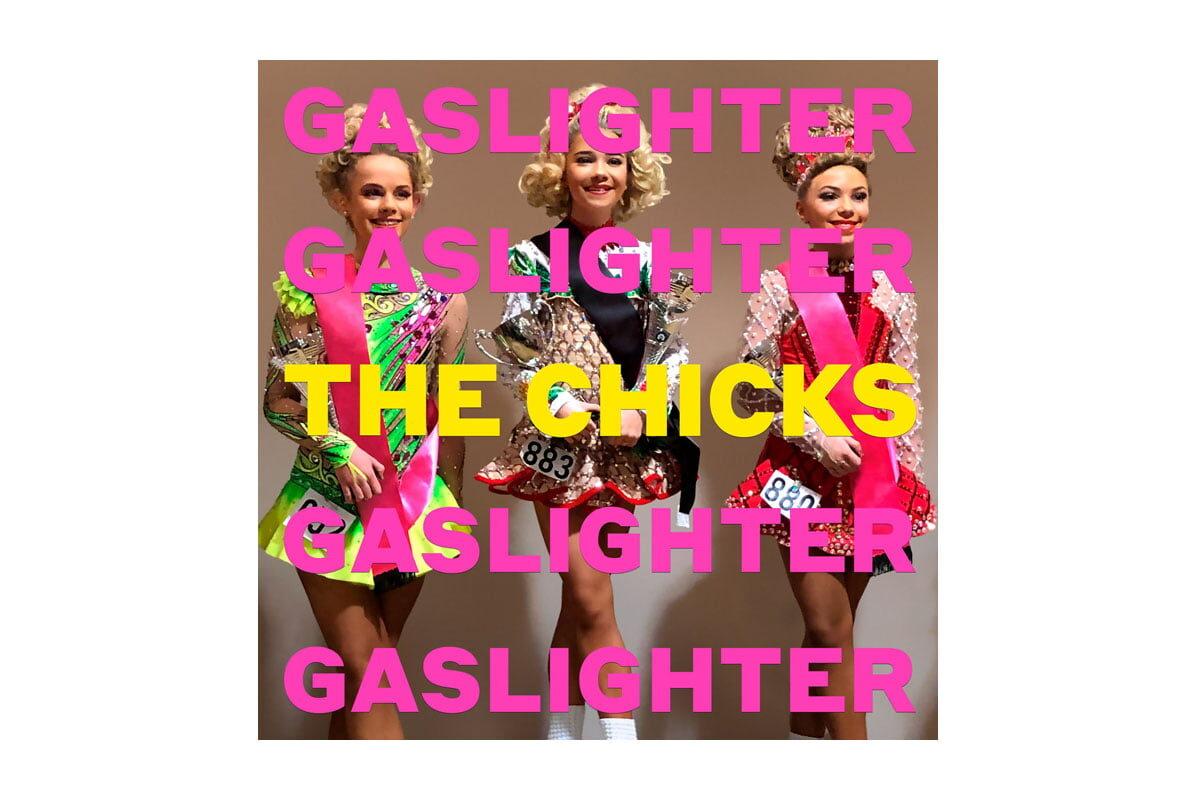 "The Chicks ""Gaslighter"" – powrót po latach"