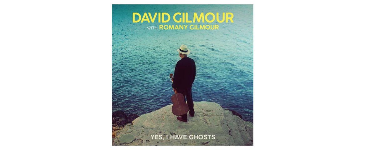 "David Gilmour przedstawia ""Yes, I Have Ghosts"""